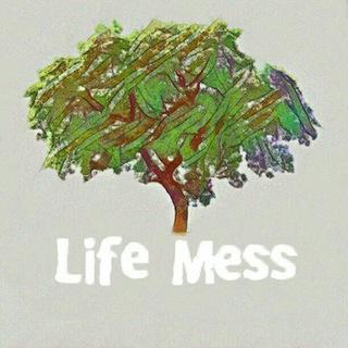 Life_mess